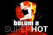 Super Hot 2